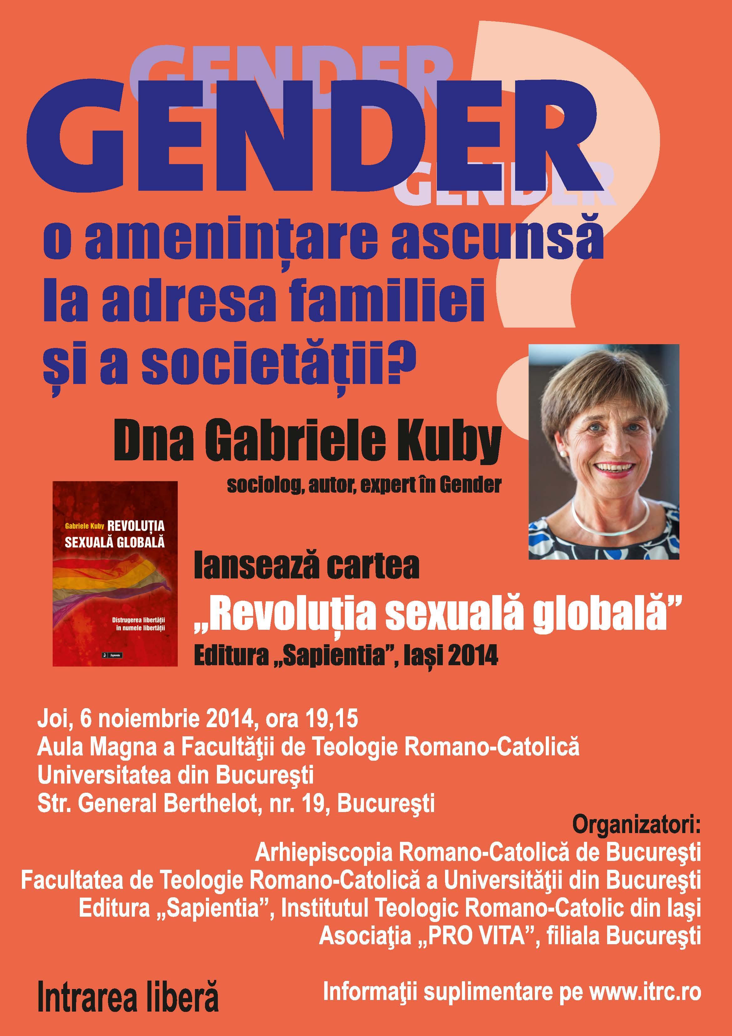 """Photo of """"Gender"""" – o amenințare ascunsă la adresa familiei și a societății? EVENIMENT: Lansarea cărții """"Revoluția sexuală globală. Distrugerea libertății în numele libertății"""", de Gabriele Kuby (Germania)"""