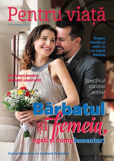 """Photo of Citește online aici revista """"Pentru viață"""" nr. 3 / Toamna 2014 – """"Bărbatul și femeia, egali și complementari"""""""