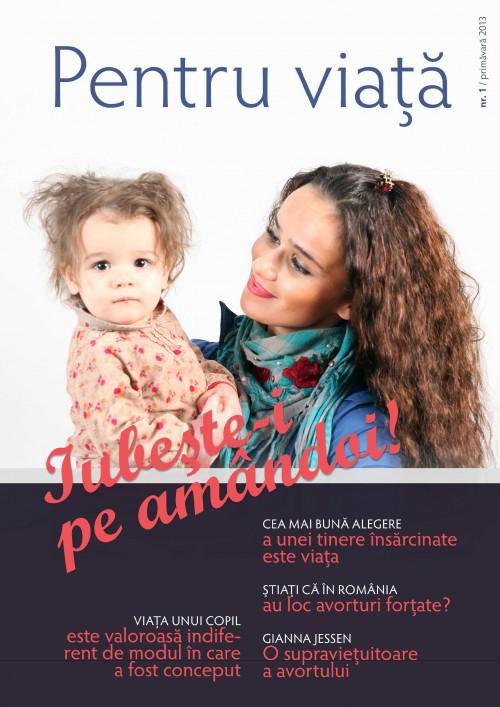 """Photo of Citește online aici revista """"Pentru viață"""" nr. 1 – Primăvara 2013: """"Iubește-i pe amândoi!"""""""