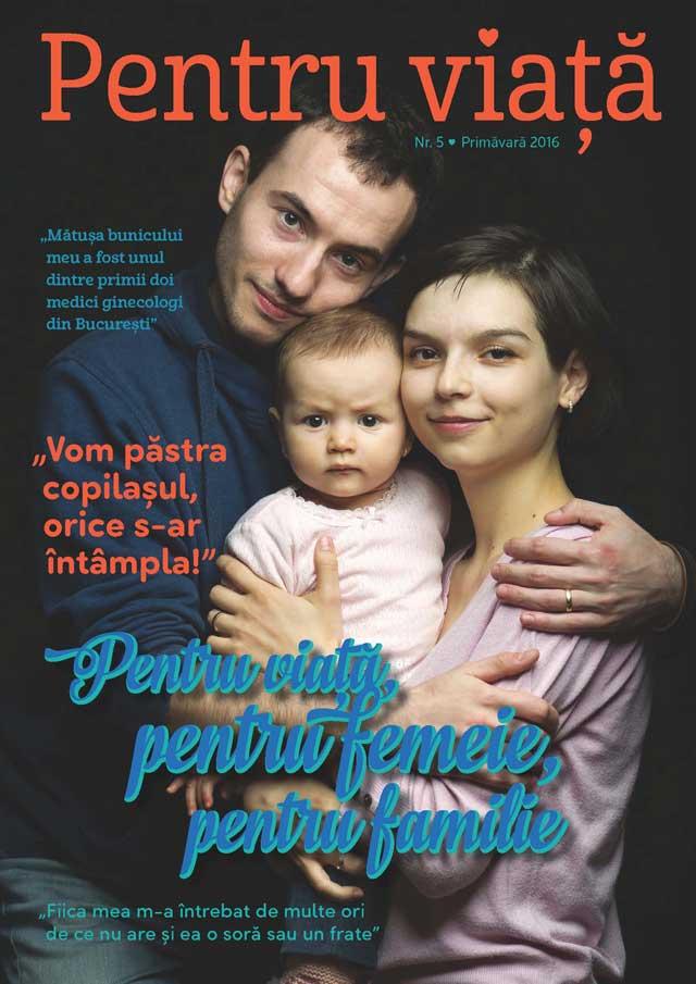 """Photo of Citește online aici revista """"Pentru viață"""" nr. 5, """"Pentru viață, pentru femeie, pentru familie"""" – Primăvara 2016"""