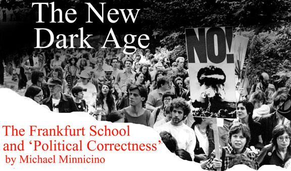 """Photo of Noua eră """"întunecată"""". Școala de la Frankfurt și """"corectitudinea politică"""" (II)"""