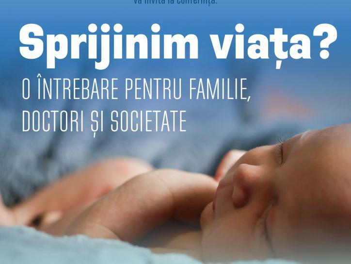 """Photo of Luna pentru Viață 2017 la București. Conferința unui medic pro-viață, dr. Ionel Cioată: """"Sprijinim viața? O întrebare pentru doctori, familie și societate"""""""
