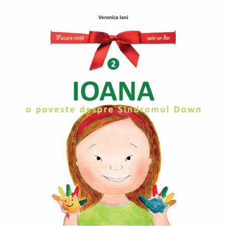 """Photo of Luna pentru Viață 2017 la București. 15 martie: Lansare de carte și atelier de poveste – """"Ioana. O poveste despre Sindromul Down."""""""