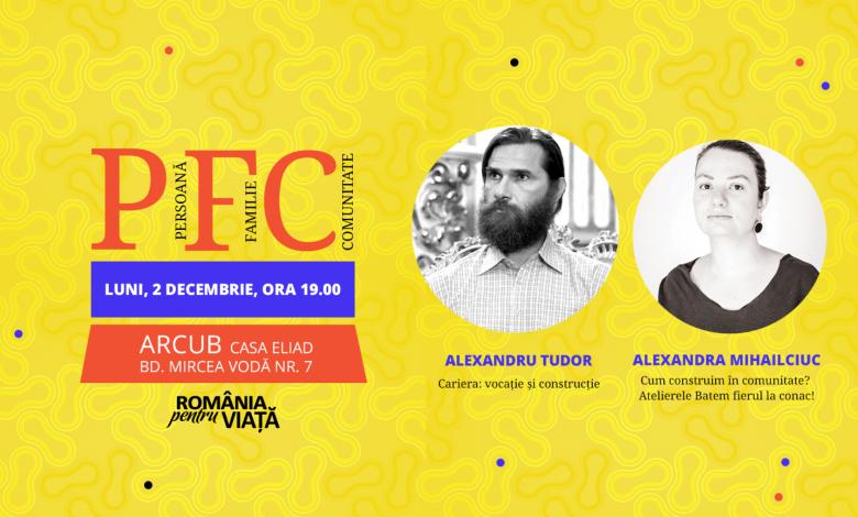 """Photo of 2 decembrie: Înscrie-te ca să asiști la convorbirile """"PFC. Persoană. Familie. Comunitate"""""""