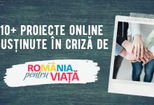 Photo of 10+ proiecte online susținute în criză de România pentru viață